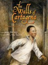 The Walls of Cartagena - Julia Durango, Tom Pohrt
