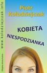 Kobieta niespodzianka - Piotr Kołodziejczak
