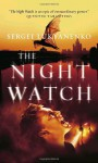 The Nightwatch - Sergei Lukyanenko, Andrew Bromfield