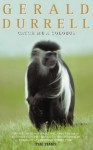 Catch Me a Colobus - Gerald Durrell, Edward Mortelmans