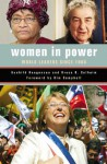 Women in Power: World Leaders Since 1960 - Gunhild Hoogensen, Bruce O. Solheim, Kim Campbell
