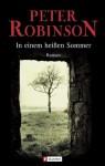 In Einem Heißen Sommer (Inspector Banks, #10) - Peter Robinson, Andrea Fischer