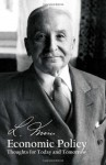 Economic Policy - Ludwig von Mises