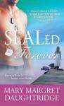 SEALed Forever - Mary-Margret Daughtridge