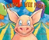 I Know A Wee Piggy - Kim Norman, Henry Cole