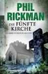 Die fünfte Kirche - Phil Rickman