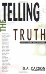 Telling the Truth - D.A. Carson