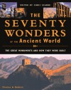 The Seventy Wonders of the Ancient World: The Great Monuments and How They Were Built - Christopher Scarre