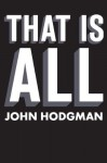 That is All - John Hodgman