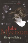 Sleepwalking - Julie Myerson