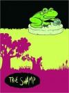 True Swamp Stoneground & Hillbound - Jan Lewis