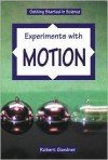 Experiments with Motion - Robert Gardner