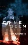 Crime Seen - Jenny Pausacker