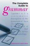 The Complete Guide to Grammar - Martin H. Manser, Rosalind Fergusson