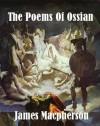 Poems of Ossian - James MacPherson, MacPherson, James