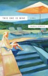 This One Is Mine: A Novel - Maria Semple
