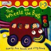 The Wheels On The Bus: Action Rhymes (I'm Learning About) - Moira Butterfield