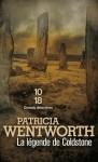 La Légende de Coldstone - Patricia Wentworth, Delphine Rivet