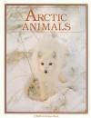 Arctic Animals - Bobbie Kalman