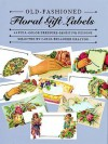 Old-Fashioned Floral Gift Labels: Full-Color Pressure-Sensitive Designs - Carol Belanger-Grafton