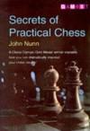 Secrets of Practical Chess - John Nunn