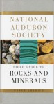 National Audubon Society Field Guide to North American Rocks and Minerals - National Audubon Society, Charles W. Chesterman, Kurt E. Lowe