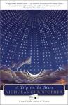 A Trip To The Stars: A Novel - Nicholas Christopher