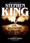 Roadwork [With Earbuds] (Preloaded Digital Audio Player) - Richard Bachman, G. Valmont Thomas, Stephen King