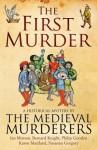 The First Murder - Susanna Gregory