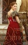 Sacrifice - Cayla Kluver