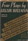 Four Plays - Lillian Hellman