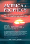 America a Prophecy: A New Reading of American Poetry from Pre-Columbian Times to the Present - Jerome Rothenberg, George Quasha