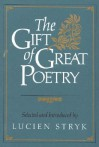 The Gift of Great Poetry - Lucien Stryk