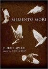 Memento Mori (Audio) - Muriel Spark, Nadia May