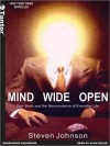 Mind Wide Open: Your Brain and the Neuroscience of Everyday Life (MP3 Book) - Steven Johnson, Alan Sklar