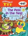 The Pest in the Nest: -est - Lisa Eve Huberman, Matt Phillips