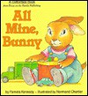 All Mine, Bunny - Pamela Kennedy