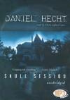 Skull Session - Daniel Hecht, Christopher Lane