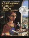 Catherine Called Birdy (Audio) - Karen Cushman, Kate Maberly