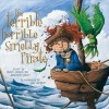 Terrible, Horrible, Smelly Pirate - Carrie Muller, Jacqueline Halsey, Eric Orchard