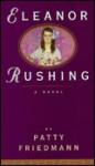Eleanor Rushing - Patty Friedmann
