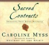 Sacred Contracts: Awakening Your Divine Potential (Audiocd) - Caroline Myss