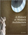 A History of Western Architecture, 5th edition - David Watkin