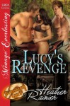 Lucy's Revenge (Divine Creek Ranch #15) - Heather Rainier