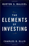 The Elements of Investing - Burton G. Malkiel, Charles D. Ellis