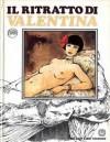 Il ritratto di Valentina - Guido Crepax