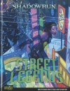 Street Legends (Shadowrun (Catalyst Hardcover)) - Catalyst Game Labs