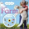 Spend a Day on the Farm [With DVD] - Jane Yorke, Sarah Davis, Matthew D. Schofield