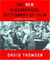 The New Biographical Dictionary of Film: Expanded and Updated - David Thomson