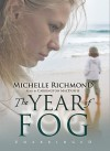 The Year of Fog (Audio) - Michelle Richmond